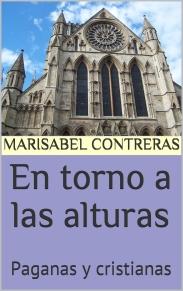 EN TORNO A LAS ALTURAS. Paganas y cristianas